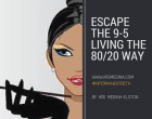 Escapethe 9-5 living the 80_20 way-2
